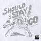 Koszulka męska z napisem Should I Stay or Should I Go (M/W/G)